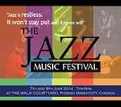 The Jazz Music Festival in Chennai