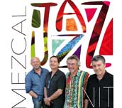 Mezcal Unit Jazz