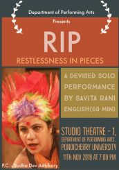 RIP -Rest in Peace, enquiring Restlessness in Pieces: Solo Performance