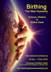 Science, Wisdom & Mother Earth – vision and ideas about birthing the new humanity