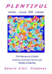 "Invitation for painting exhibition ""PLENTYFUL"" By Eva at Citadines"