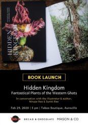 Book Launch – Hidden Kingdom fantastical plants of the western ghats